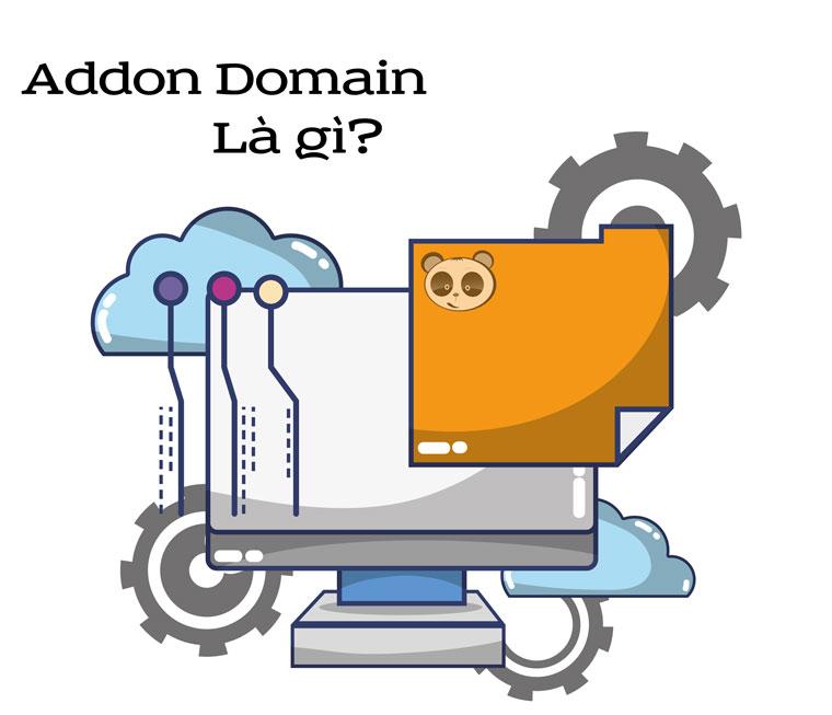 Addon domain là gì?