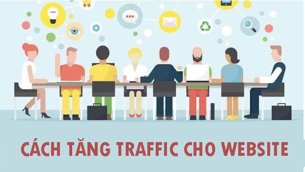Cách tăng traffic cho website hiệu quả.